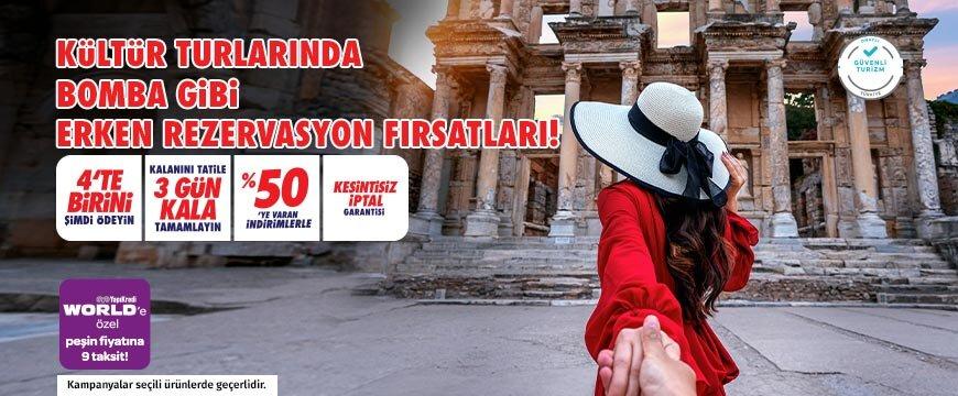 Kültür Turları Erken Rezervasyon